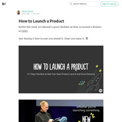How to Launch a Product