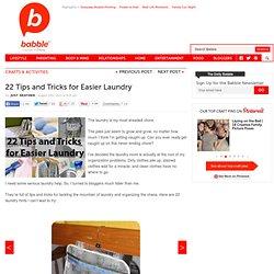 22 Tips For Easier Laundry