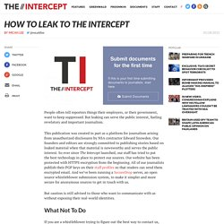How to Leak to The Intercept