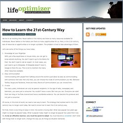 How to Learn the 21st-Century Way