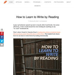 How to Learn to Write by Reading