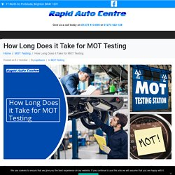 How Long Does it Take for MOT Testing