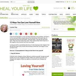 How To Love Yourself - 12 Ways You Can Love Yourself Now - Louise Hay