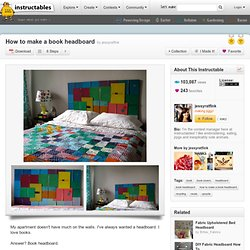 How to make a book headboard!