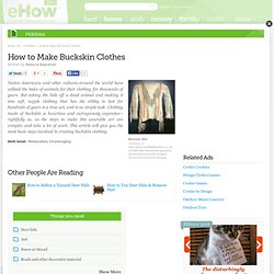How to Make Buckskin Clothes