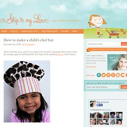 How to make a child's chef hat