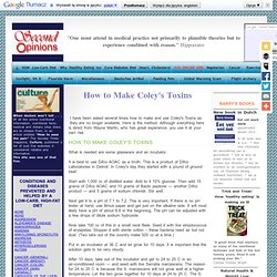 How to Make Coley's Toxins,