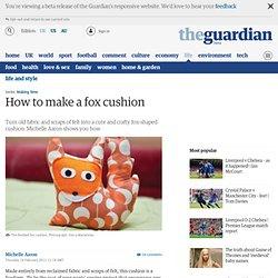 How to make a fox cushion