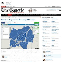 How to make your own data map of Montreal | Montreal Gazette Blogs