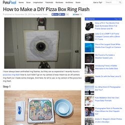 How to Make a DIY Pizza Box Ring Flash