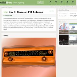 How to Make an FM Antenna: 8 steps (with pictures)
