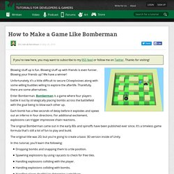 How to Make a Game Like Bomberman