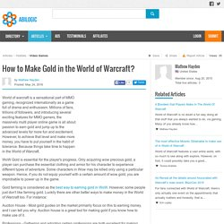 How to Make Gold in the World of Warcraft?