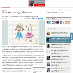How to make a good teacher