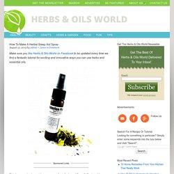 How To Make A Herbal Sleep Aid Spray