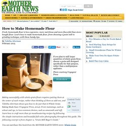 How to Make Homemade Flour