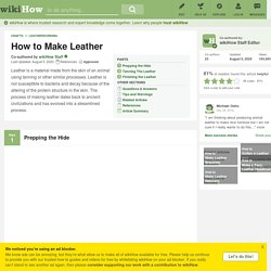 How to Make Leather