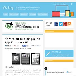 How to make a magazine app in iOS – Part I