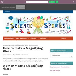 Science for kids - make a magnifying glass