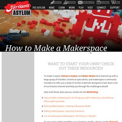 How to Make a Makerspace