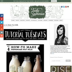 How-to Make Nut Milk