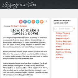 How to make a modern novel
