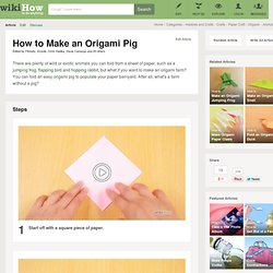 How to Make an Origami Pig: 16 steps (with pictures)
