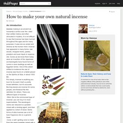 How to make your own natural incense