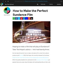 How to Make the Perfect Sundance Film