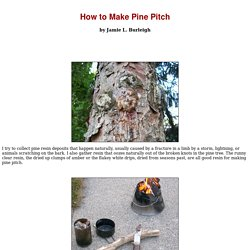 How to Make Pine Pitch