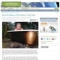 How to Make a 'Poor Man's' Hot Tub