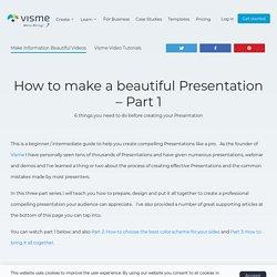 How to Make a Presentation - Tutorial