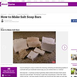 How to Make Salt Bars - Salt Soap Recipe