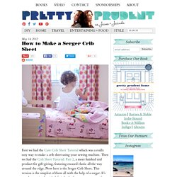 How to Make a Serger Crib Sheet