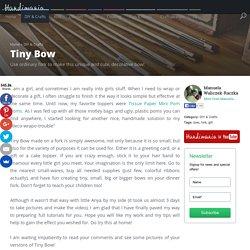 How to Make Tiny Bow