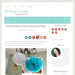 How To Make Tissue Paper Pom Poms - StumbleUpon