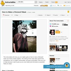 How to Make a Werewolf Mask - All