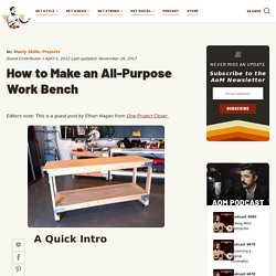 How to Make an All-Purpose Work Bench