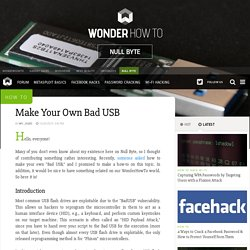 How to Make Your Own Bad USB « Null Byte