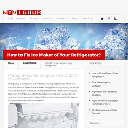 How to Fix Ice Maker of Your Refrigerator?