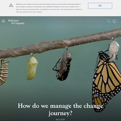 How do we manage the change journey?