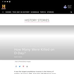 How Many Were Killed on D-Day? - HISTORY