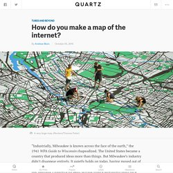 How to map the internet — Quartz