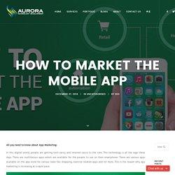 Get idea for Mobile App Marketing