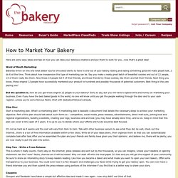How to Market Your Bakery