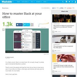 How to master Slack at your office