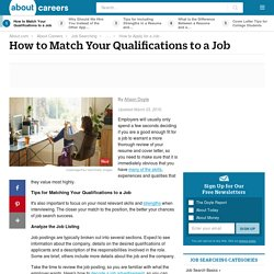How to Match Your Qualifications to a Job