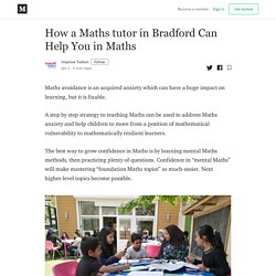 How a Maths tutor in Bradford Can Help You in Maths