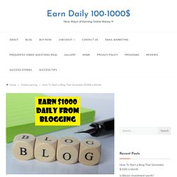 How To Monetize A Blog, How To Blog and Make Money