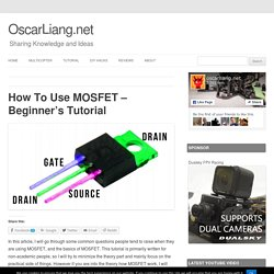 How To Use MOSFET - Beginner's Tutorial